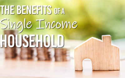 The Benefits of a Single Income Household